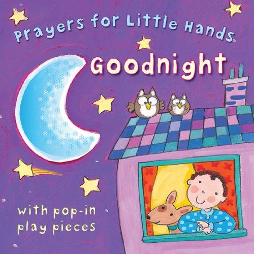 9780745961644: Goodnight: Prayers for Little Hands