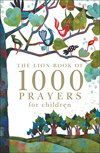 9780745962313: The Lion Book of 1000 Prayers for Children
