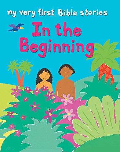 In the Beginning (My Very First) (0745963048) by Lois Rock