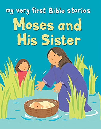 9780745963068: Moses and His Sister (My Very First)