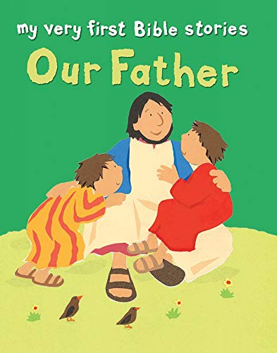 9780745963143: Our Father (My Very First)