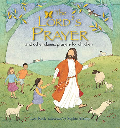 9780745963228: The Lord's Prayer: And Other Classic Prayers for Children