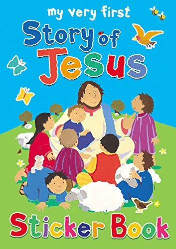 9780745963327: My Very First Story of Jesus Sticker Book (My Very First Sticker Books)