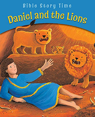 9780745963594: Daniel and the Lions (Bible Story Time)