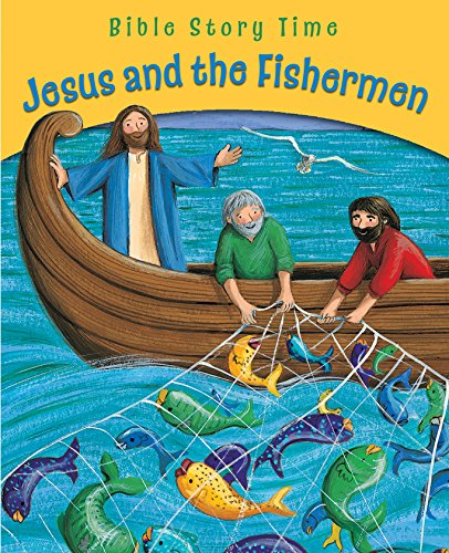 9780745963600: Jesus and the Fishermen (Bible Story Time)