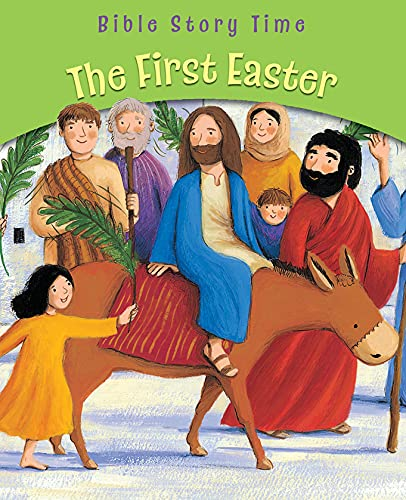 9780745963624: The First Easter (Bible Story Time)