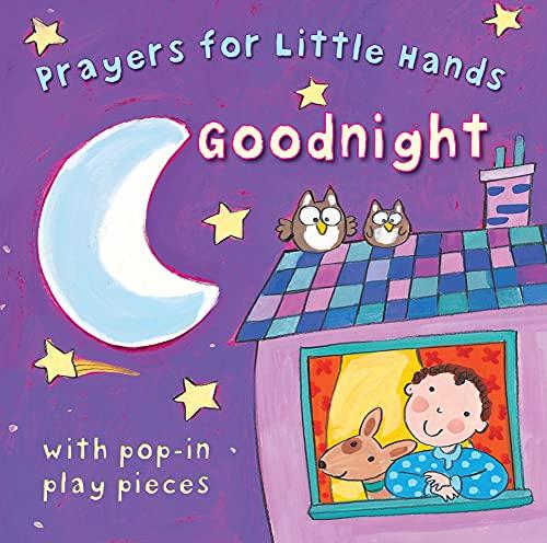 9780745963761: Goodnight (Prayers for Little Hands)