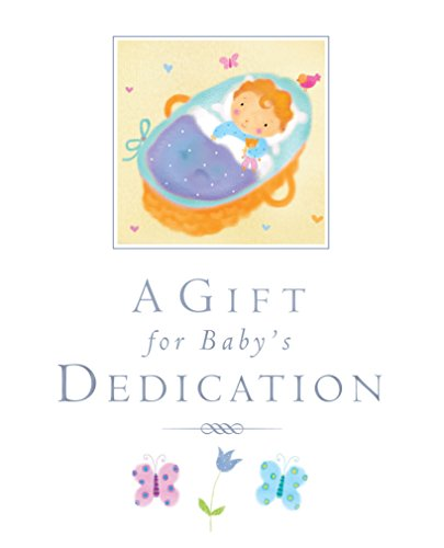 9780745964911: A Gift for Baby's Dedication