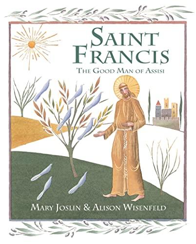 9780745964928: Saint Francis: The Good Man of Assisi