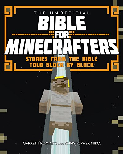 9780745968278: The Unofficial Bible for Minecrafters: Stories from the Bible told block by block