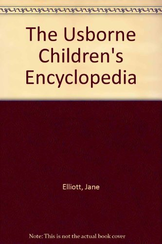 9780746000007: The Usborne Children's Encyclopedia (Usborne Encyclopedia)