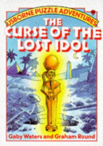 The Curse of the Lost Idol (Usborne: Gaby Waters