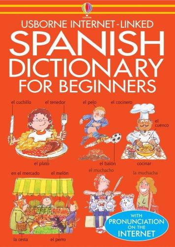 9780746000205: Beginner's Spanish Dictionary (Usborne Beginner's Language Dictionaries)