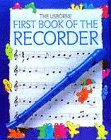 9780746000694: The Usborne First Book of the Recorder (Usborne First Music S.)