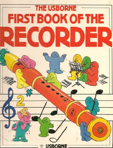 9780746000700: First Book of the Recorder (Usborne First Music)