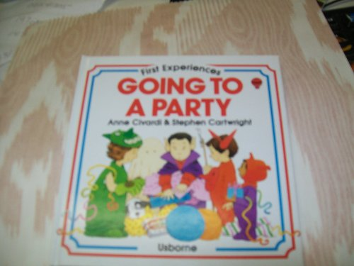 9780746000724: Going to a Party (Usborne First Experiences)