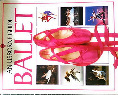 9780746000854: Usborne Guide to Ballet (Usborne Dance Guides)