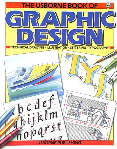 9780746001318: Usborne Book of Graphic Design (Practical Guides)