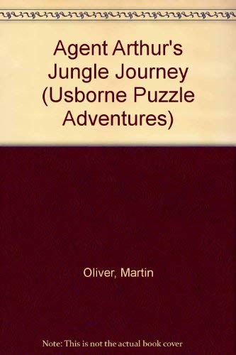 9780746001424: Agent Arthur's Jungle Journey (Usborne Puzzle Adventures)
