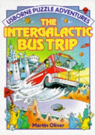 9780746001516: Intergalactic Bus Trip (Usborne Puzzle Adventures)