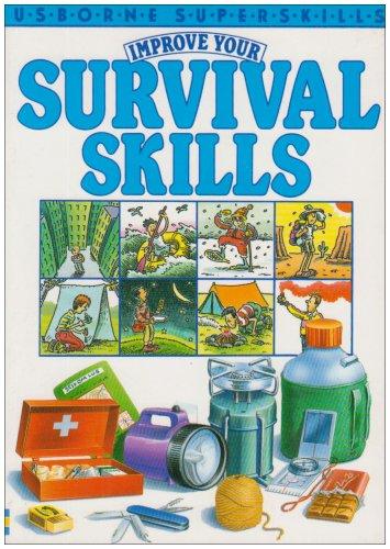 9780746001691: Improve Your Survival Skills (Usborne Superskills)