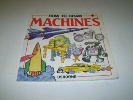 9780746001752: How to Draw Machines (Young Artist Series)