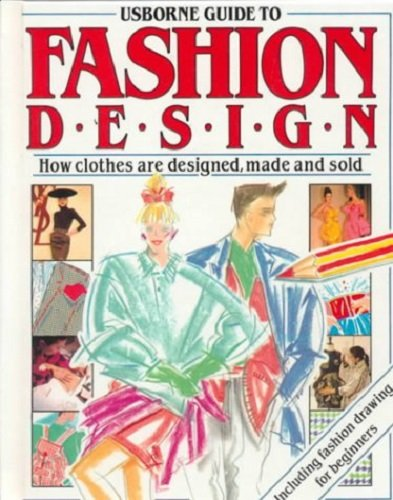 9780746001875: Usborne Guide to Fashion Design (Practical Guides)