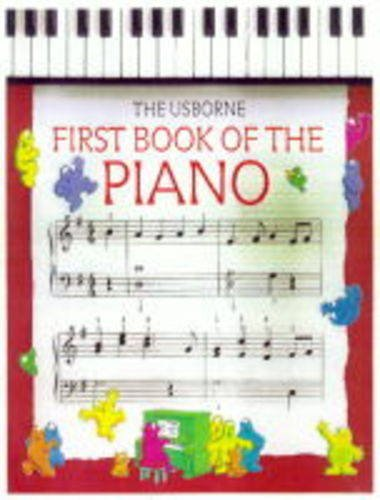 9780746001981: First Book of the Piano (Usborne first music)