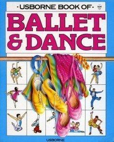 Ballet & Dance, Part 1 (Usborne Dance: Smith, Lucy, Savage,