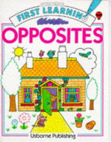 9780746002193: Opposites (First Learning)