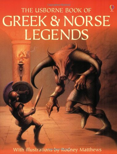 9780746002407: The Usborne Book of Greek and Norse Legends