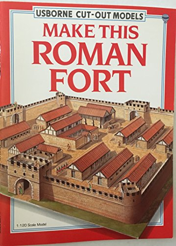 9780746002568: Make This Roman Fort (Usborne Cut Out Models)