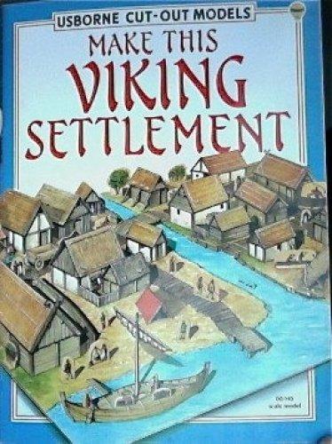 9780746002575: Make This Viking Settlement (Usborne Cut-Out Models)