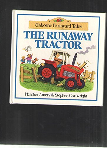 9780746002629: The Runaway Tractor