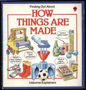 9780746002773: How Things are Made (Usborne Explainers)