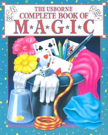 9780746003008: The Usborne Complete Book of Magic (Magic Guides Series)