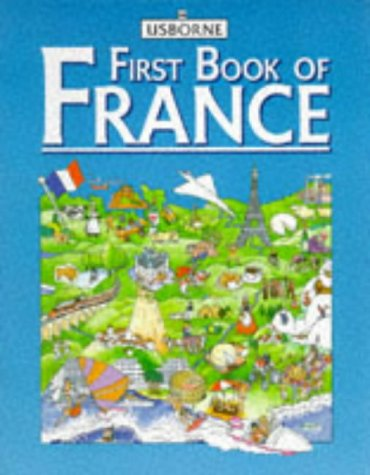 9780746003220: Usborne First Book of France (First Book of Countries Series)