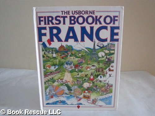 9780746003237: Usborne First Book of France (Usborne First Countries)