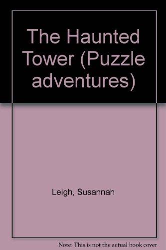 9780746003336: The Haunted Tower (Usborne Puzzle Adventures)