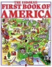 9780746003381: The Usborne First Book of America (Usborne First Countries)