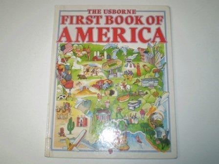 9780746003398: The Usborne First Book of America (Usborne First Countries)