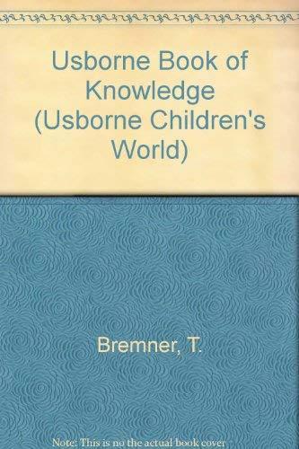 9780746003596: Usborne Book of Knowledge (Usborne Children's World)