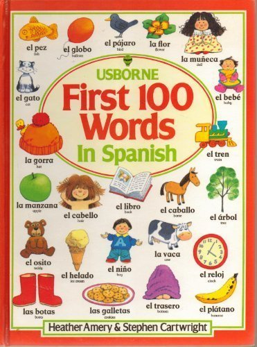 9780746003664: The First Hundred Words in Spanish (Usborne First Hundred Words) (Spanish Edition)