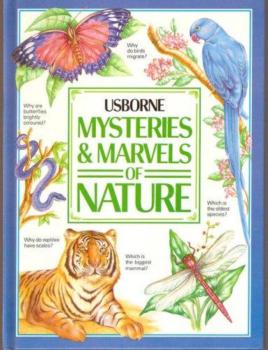 Mysteries & Marvels of Nature (Usborne): Ian Wallace, Rick