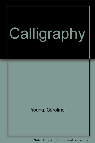 9780746004272: Calligraphy (Practical Guides)
