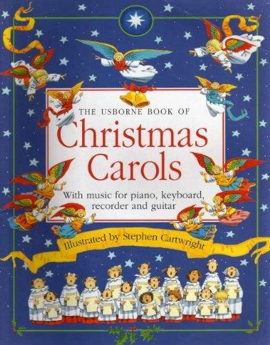 9780746004326: THE CHRISTMAS BOOK OF CHRISTMAS CAROLS (Usborne songbooks)