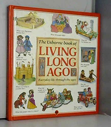 9780746004548: Living Long Ago: