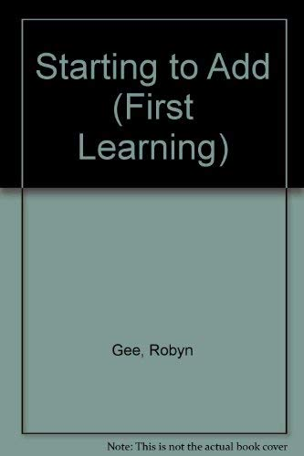 9780746004555: Starting to Add (First Learning)
