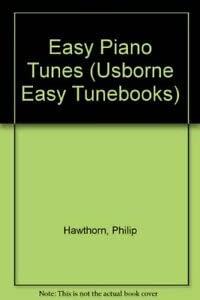 9780746004609: Easy Piano Tunes (Usborne Easy Tunebooks)