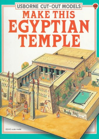 Make This Egyptian Temple (Cut-Out Models Series): Ashman, I.